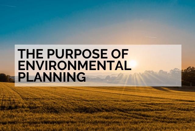 the purpose of environmental planning